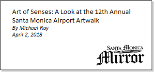 Article Art for the Senses A Look at the 12th Annual Santa Monica Airport Artwalk