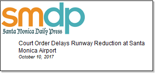 Article Court Order Delays Runway Reduction at Santa Monica Airport