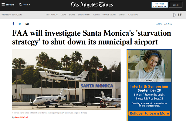 Article FAA Will Investigate Santa Monica's Starvation Strategy to Shut Down its Municipal Airport