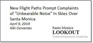 Article - New Flight Paths Prompt Complaints of Unbearable Noise in Skies Over Santa Monica