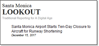 Article Santa Monica Airport Starts Ten-Day Closure to Aircraft for Runway Shortening