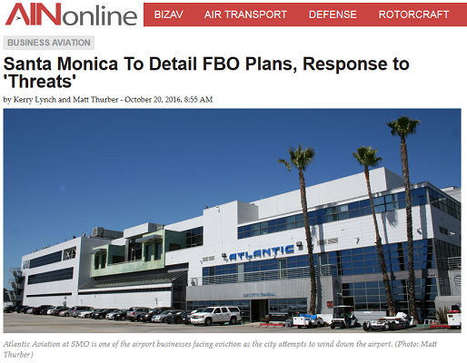 Article Santa Monica to Detail FBO Plans, Response to 'Threats'