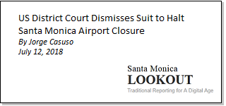 Article US District Court Dismisses Suit to Halt Santa Monica Airport Closure