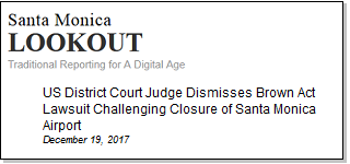 Article US District Court Judge Dismisses Brown Act Lawsuite Challenging Closure of Santa Monica Airport