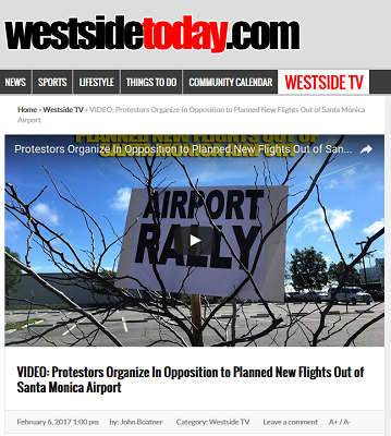 Article Video Protestors Organize in Opposition to Planned New Flights Out of Santa Monica Airport