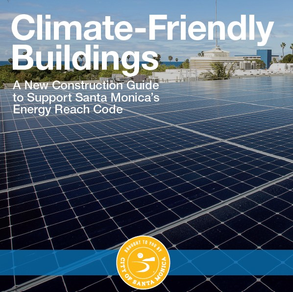 Santa Monica Office Of Sustainability And The Environment Green Building