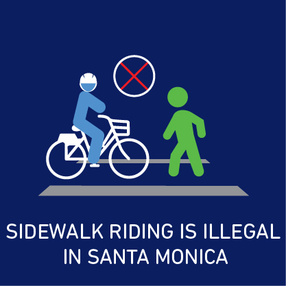 sidewalk Riding is illegal in Santa Monica