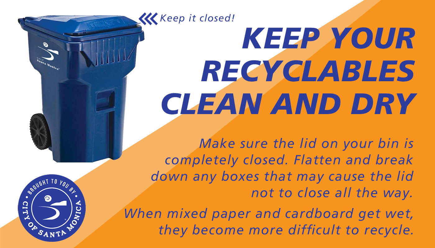 Keep Recyclables Dry